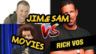 Download Rich Vos has terrible taste in movies (With Videos!) Best of Jim and Sam Video