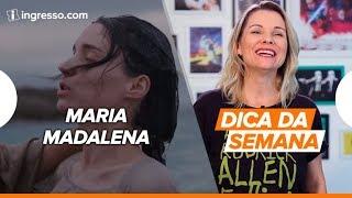 Download Dica da Semana com Renata Boldrini | Maria Madalena Video