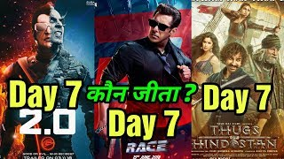 Download 2.0 7th Day Vs Thugs Of Hindostan Vs Race 3 Box Office Collection | Who Wins? Video