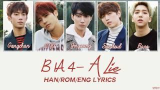 Download B1A4 - A Lie [Han/Rom/Eng Lyrics] Video