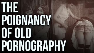Download The Poignancy of Old Pornography Video