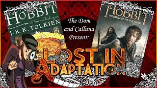 Download The Hobbit The Battle of Five Armies, Lost in Adaptation ~ The Dom & Calluna Video