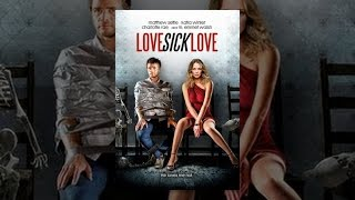 Download Love Sick Love Video