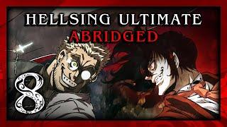 Download Hellsing Ultimate Abridged Episode 8 - Team Four Star (TFS) Video