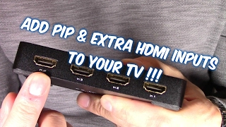 Download HOW TO GET EXTRA HDMI INPUTS & PIP ON YOUR TV Video