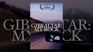 Download Gibraltar: My Rock Video