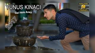 Download Hele Gel Aney - Sallama Yavuzeli Yöresel 2017 YUNUS KINACI 2017 Video