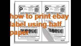 Download how to print eBay and Paypal shipping labels using half of paper Video