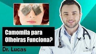 Download Camomila para Olheiras Funciona? - Dr Lucas Fustinoni Video