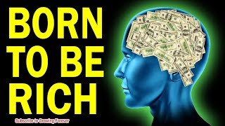 Download BORN TO BE RICH - How To Attract Wealth And Abundance (Subconscious Mind Power, Law Of Attraction) Video