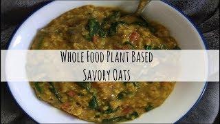 Download WFPB Vegan Savory Oats Breakfast Oatmeal w/Mushrooms, Tomatoes & Spinach Video