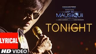 Download Tonight Lyrical Video Song | AAP SE MAUSIIQUII | Himesh Reshammiya Latest Song 2016 | T-Series Video