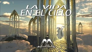 Download LA VIDA EN EL CIELO Video