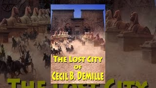 Download The Lost City of Cecil B. DeMille Video