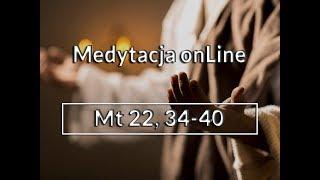 Download Medytacja Pisma Świętego onLine #Mt 22,34-40(29.10.2017) - Daniel Wojda SJ Video