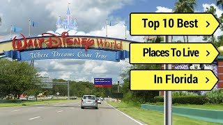 Download Top 10 Best Places to Live in Florida (RECOMMENDED) 2018 Video
