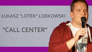 Download ŁUKASZ ″LOTEK″ LODKOWSKI - ″Call center″ | 20 Stand-Upów Video