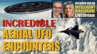 Download Incredible Aerial UFO Encounters. Richard Dolan Intelligent Disclosure. Video