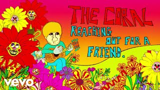 Download The Coral - Reaching Out For A Friend Video