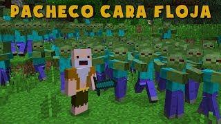 Download Pacheco cara Floja | LA INVASIÓN ZOMBIE HD!! Video