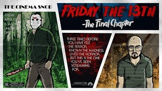 Download The Cinema Snob: FRIDAY THE 13TH: THE FINAL CHAPTER Video