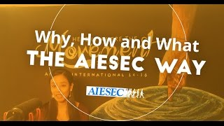 Download Our Why, How, and What | The AIESEC Way Video