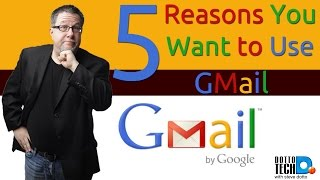 Download 5 Reasons You Want to Use Gmail Video