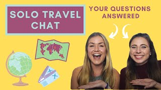 Download The Big Solo Travel Chat - Loneliness, group tours, safety, feeling nervous and our top tips! Video