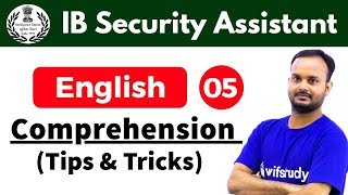 Download 5:30 PM - IB Security Assistant 2018   English by Sanjeev Sir   Comprehension (Tips & Tricks) Video