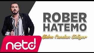 Download Rober Hatemo - Giden Candan Gidiyor Video