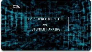 Download La Science Du Futur Avec Stephen Hawking S02E03 Monde Virtuel Documentaire Video