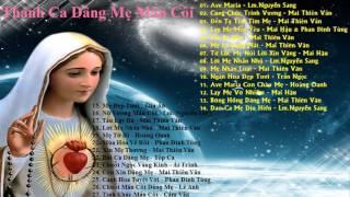 Download Thánh Ca Mân Côi, Những Bài Hát Mân Côi Dâng Mẹ Maria Hay Nhất - Nhiều Ca Sĩ Video