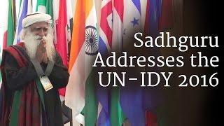 Download Sadhguru Addresses the UN - IDY 2016 Video