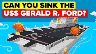 Download What Would It Take To Sink USS Gerald R Ford Aircraft Carrier? Video