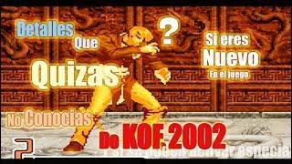 Download Algunas Cosas que QUIZÁS no Conozcas de The King Of Fighters 2002 - SI ERES NUEVO EN EL JUEGO Video