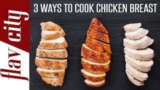 Download 3 Ways To Cook The Juiciest Chicken Breast Ever - Bobby's Kitchen Basics Video