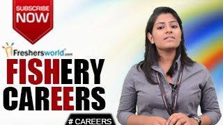 Download CAREERS IN FISHERY –B.F.Sc,M.F.Sc,Institutions,Research,Govt job openings Video