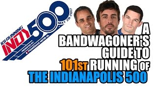 Download A Bandwagoner's Guide to the 2017 INDIANAPOLIS 500 Video