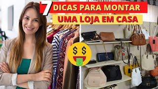Download COMO MONTAR UMA LOJA EM CASA | 7 dicas de como abrir e ter sucesso. Video