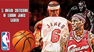 Download 5 Unfair criticisms of Lebron James' career Video