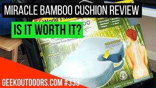 Download Miracle Bamboo Cushion Review (Is It Worth It?) Geekoutdoors EP333 Video