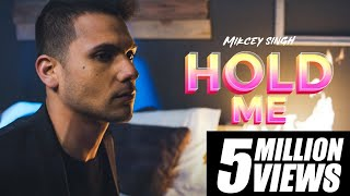 Download Mickey Singh - Hold Me 4K Video
