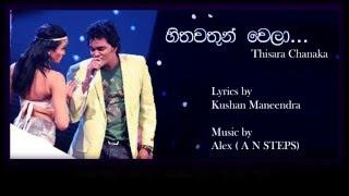 Download Hithawathun wela - Thisara Chanka Video