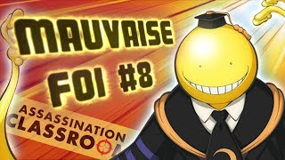 Download MAUVAISE FOI #8 - ASSASSINATION CLASSROOM Video