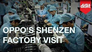 Download OPPO Shenzhen Factory Visit   Digit.in Video