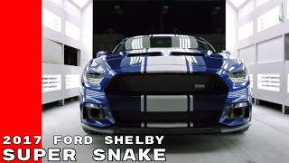 Download 2017 Ford Shelby Super Snake Mustang Development Video