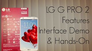 Download LG G PRO 2 Features / Interface Demo & Hands-On / 4K Camera OIS 2 - PhoneRadar Video