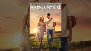 Download Forever My Girl Video
