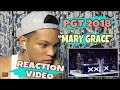 "PGT 2018 Audition ""Mary Grace"" - Reaction Video"