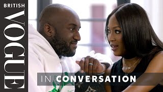 Download Naomi Campbell Meets Virgil Abloh | British Vogue Video
